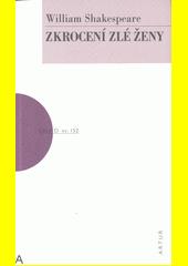 Zkrocení zlé ženy  (odkaz v elektronickém katalogu)