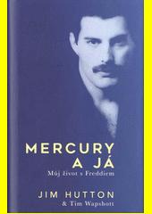 Mercury a já  (odkaz v elektronickém katalogu)