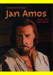 Jan Amos : historický komiks  (odkaz v elektronickém katalogu)