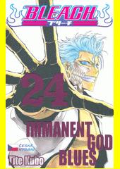 Bleach. 24, Immanent god blues  (odkaz v elektronickém katalogu)