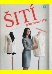 Šití jako životní styl  (odkaz v elektronickém katalogu)