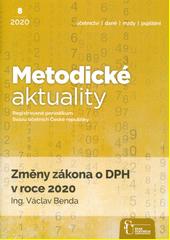 Změny zákona o DPH v roce 2020  (odkaz v elektronickém katalogu)