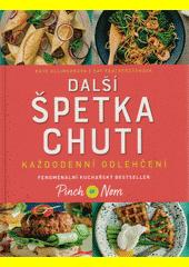 Další špetka chuti : každodenní odlehčení : fenomenální kuchařský bestseller Pinch of Nom  (odkaz v elektronickém katalogu)