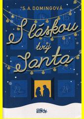 S láskou tvůj Santa  (odkaz v elektronickém katalogu)
