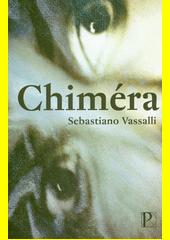 Chiméra  (odkaz v elektronickém katalogu)