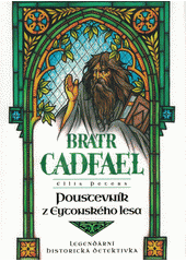 Bratr Cadfael. Poustevník z Eytonského lesa  (odkaz v elektronickém katalogu)