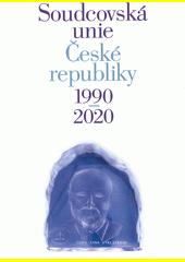Soudcovská unie České republiky 1990-2020  (odkaz v elektronickém katalogu)