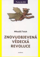 Znovuobjevená vědecká revoluce  (odkaz v elektronickém katalogu)