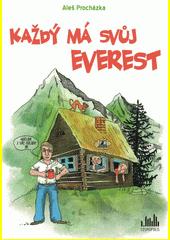 Každý má svůj Everest  (odkaz v elektronickém katalogu)
