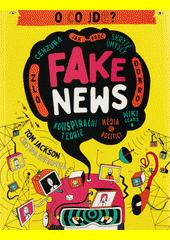 Fake news : o co jde?  (odkaz v elektronickém katalogu)