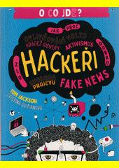 Hackeři : o co jde?  (odkaz v elektronickém katalogu)