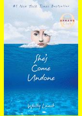 She's come undone  (odkaz v elektronickém katalogu)