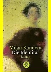 Die Identität : Roman  (odkaz v elektronickém katalogu)