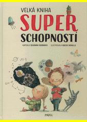 Velká kniha superschopností  (odkaz v elektronickém katalogu)