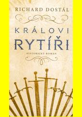 Královi rytíři  (odkaz v elektronickém katalogu)