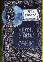 Tajemství stříbrné čarodějky  (odkaz v elektronickém katalogu)