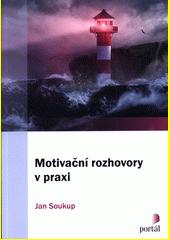 Motivační rozhovory v praxi  (odkaz v elektronickém katalogu)