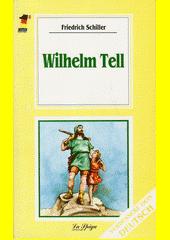 Wilhelm Tell  (odkaz v elektronickém katalogu)
