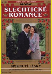 Spiknutí lásky  (odkaz v elektronickém katalogu)