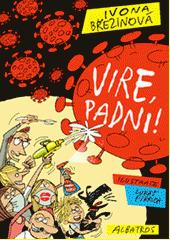 Vire, padni!  (odkaz v elektronickém katalogu)