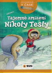 Tajemné zmizení Nikoly Tesly  (odkaz v elektronickém katalogu)