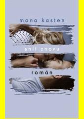 Snít znovu : román  (odkaz v elektronickém katalogu)
