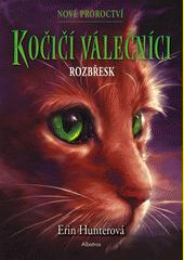 Kočičí válečníci : nové proroctví. Rozbřesk  (odkaz v elektronickém katalogu)