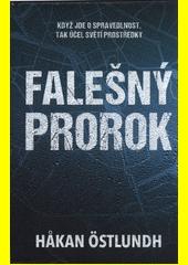 Falešný prorok  (odkaz v elektronickém katalogu)