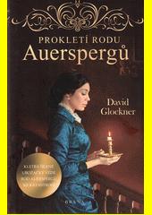Prokletí rodu Auerspergů  (odkaz v elektronickém katalogu)