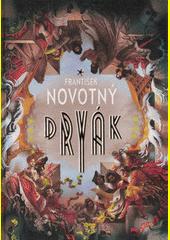 Dryák  (odkaz v elektronickém katalogu)