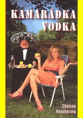 Kamarádka vodka  (odkaz v elektronickém katalogu)
