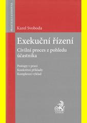 Exekuční řízení : civilní proces z pohledu účastníka  (odkaz v elektronickém katalogu)