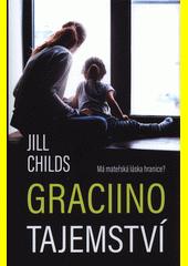Graciino tajemství  (odkaz v elektronickém katalogu)