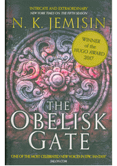 The broken earth. Book two, The obelisk gate  (odkaz v elektronickém katalogu)