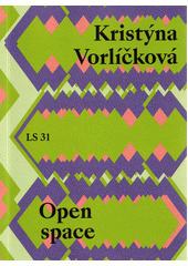 Open space  (odkaz v elektronickém katalogu)
