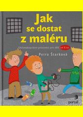 Jak se dostat z maléru : občanskoprávní průvodce pro děti od 8 let  (odkaz v elektronickém katalogu)