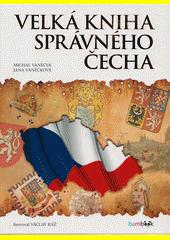 Velká kniha správného Čecha  (odkaz v elektronickém katalogu)