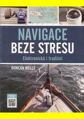 Navigace beze stresu : elektronická i tradiční  (odkaz v elektronickém katalogu)