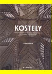 Kostely : sedmdesát nejkrásnějších sakrálních staveb v Čechách a na Moravě  (odkaz v elektronickém katalogu)