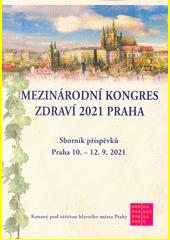 Mezinárodní kongres zdraví 2020 Praha : sborník příspěvků videokongresu, Praha 20.6.2020 (odkaz v elektronickém katalogu)
