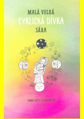 Malá velká cyklická dívka Sára  (odkaz v elektronickém katalogu)
