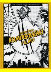 Encyklopedie komiksového filmu  (odkaz v elektronickém katalogu)