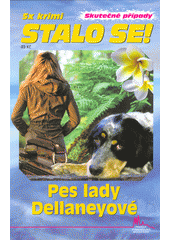 Pes lady Dellaneyové  (odkaz v elektronickém katalogu)