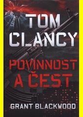 Tom Clancy: Povinnost a čest  (odkaz v elektronickém katalogu)
