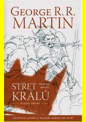 Střet králů : grafický román. Svazek druhý  (odkaz v elektronickém katalogu)