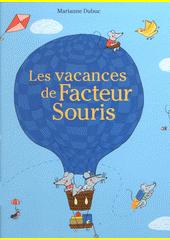 Les vacances de Facteur Souris  (odkaz v elektronickém katalogu)