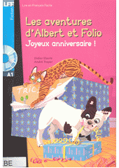 Les aventures d'Albert et Folio : joyeux anniversaire!  (odkaz v elektronickém katalogu)