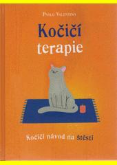 Kočičí terapie : kočičí návod na štěstí  (odkaz v elektronickém katalogu)