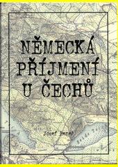 Německá příjmení u Čechů  (odkaz v elektronickém katalogu)