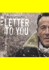 Letter To You  (odkaz v elektronickém katalogu)